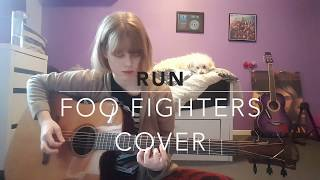 Run - Foo Fighters Cover