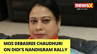 'Mamata Remembers Nandigram During Polls' | MoS Debasree Chaudhuri On NewsX | NewsX