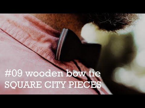 Making a wooden bow tie from scratch #09 | woodwork