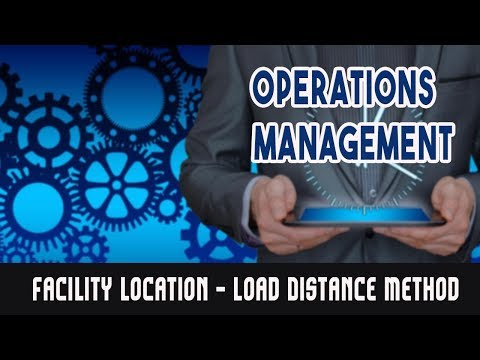 Facility Location - Load Distance Method