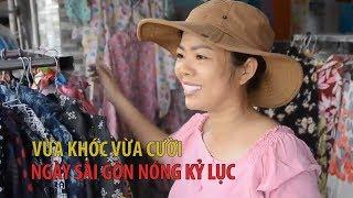 Sài Gòn nóng kỷ lục, dân dở khóc dở cười, vừa mừng vừa mếu