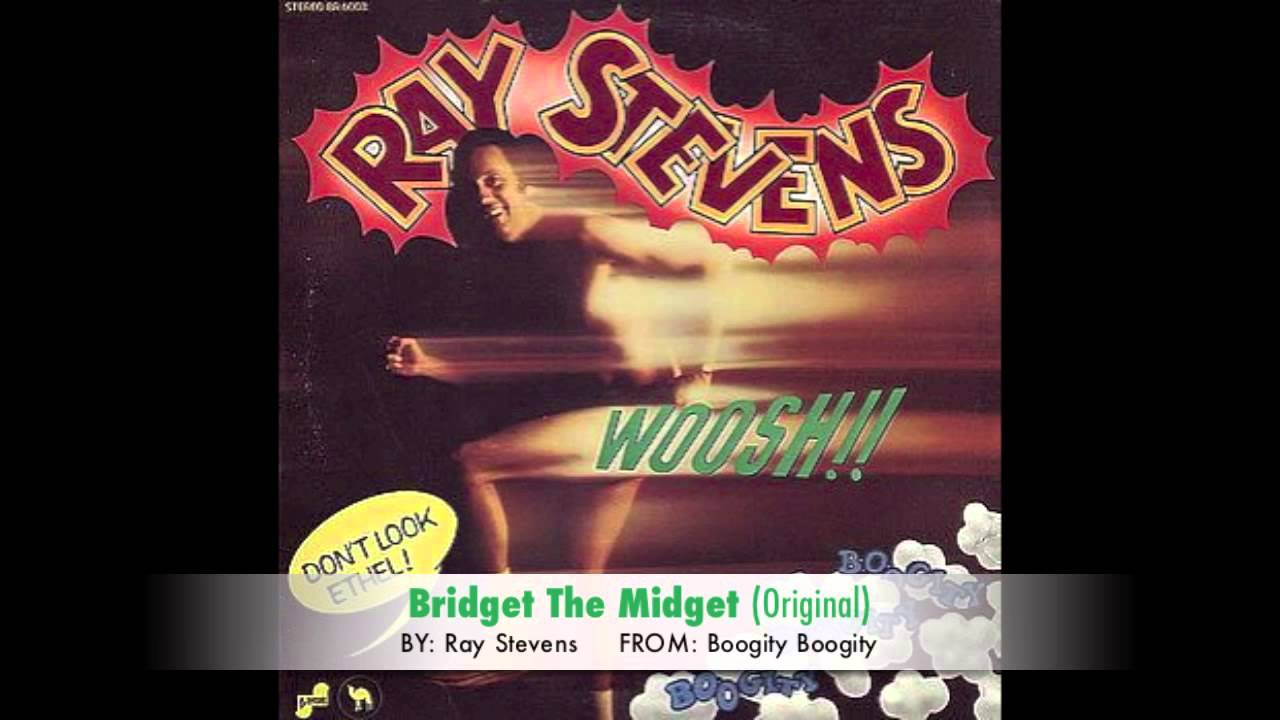 Ray Stevens Bridget The Midget The Queen Of The Blues Original