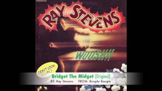 Ray Stevens - Bridget the Midget: The Queen of the Blues (Original)