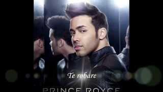 Te robare Princes Royce Karaoke