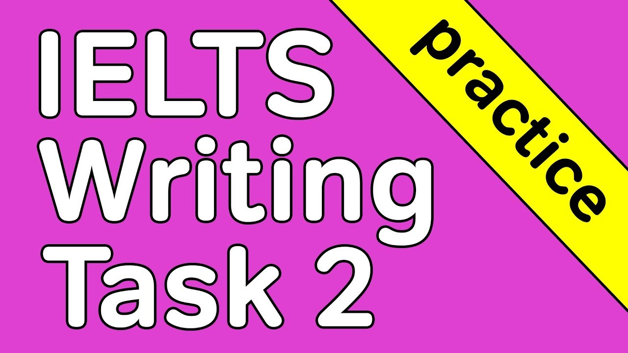 IELTS Academic Writing Task 2: The Complete Guide - Magoosh