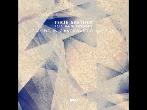 Terje Saether - Staying In (feat. Malin Pettersen) - Original mix - Irm Records