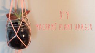 Diy \\ Macramé Plant Hanger \\ Lucyfrancesca