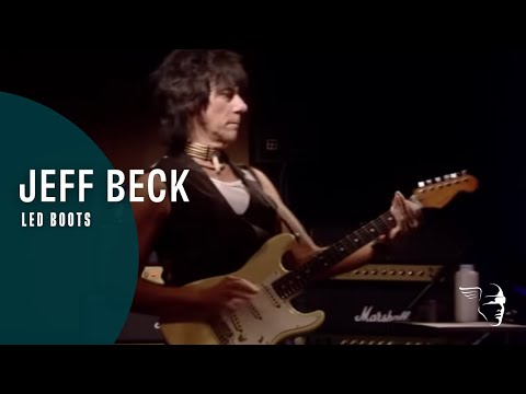 Jeff Beck - Led Boots (Jeff Beck: Performing This Week...Live at Ronnie Scott's)