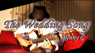 The Wedding Song - Kenny G - / Fingerstyle Guitar / cover by Nobu