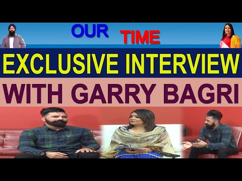 Our Time | Exclusive Interview | Garry Bagri