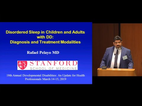VIDEO: Disordered Sleep in Children and Adults with Developmental