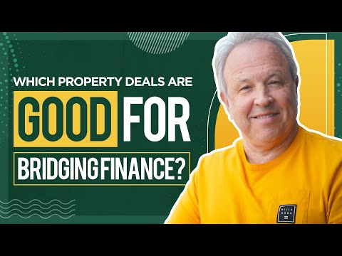 Which Property Deals Are Good For Bridging Finance?