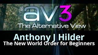 av3 anthony j hilder the new world order for beginners