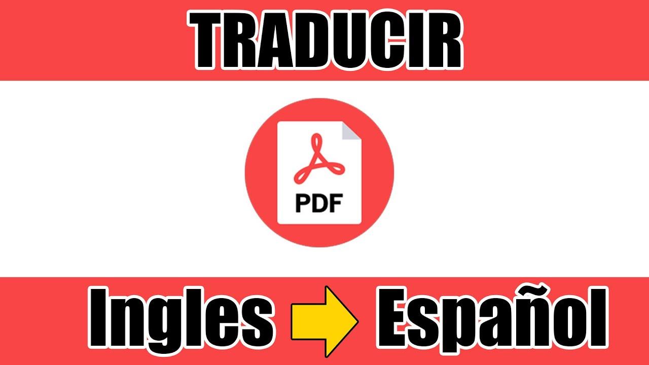 Como Traducir Un Pdf De Ingles A Español Sin Programas 2020 Youtube Español Ingles Ingles Estrategias De Enseñanza