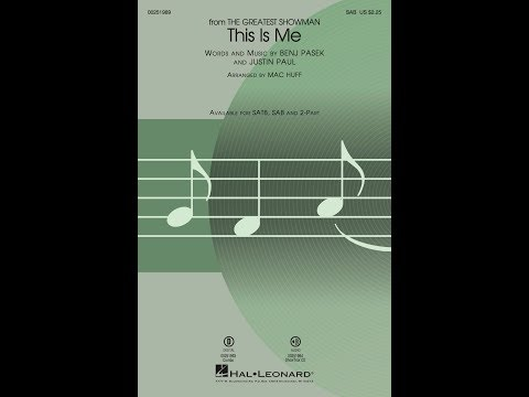 This Is Me (from The Greatest Showman) (SAB Choir) - Arranged by Mac Huff