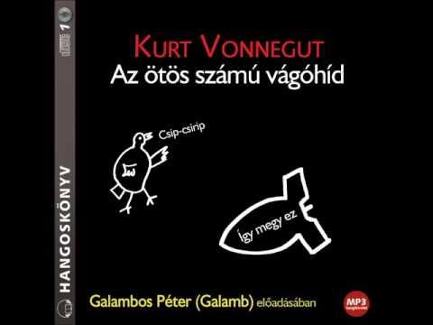 Kurt Vonnegut: Az ötös számú vágóhíd - hangoskönyv