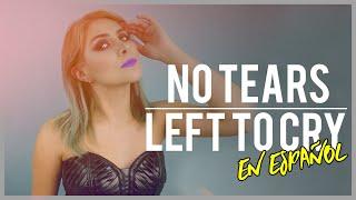 Baixar No Tears Left To Cry (EN ESPAÑOL) - Ariana Grande | Cover Gret Rocha