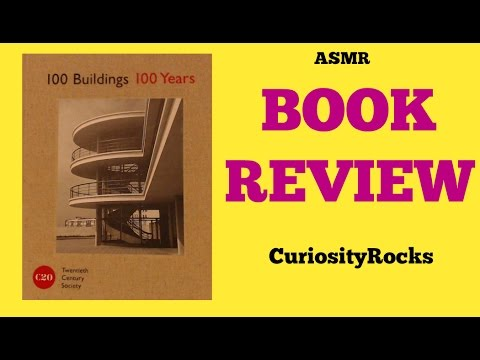 ASMR Book Review: 100 Buildings 100 Years by the Twentieth Century Society