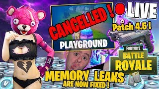 🔴 MEMORY LEAKS ARE FIXED ! 🔴 Patch 4.5 ! ► Fortnite Battle Royale ! 🔴 Live Stream !