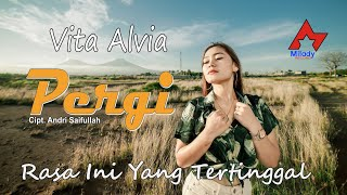 Download DJ Rasa Ini Yang Tertinggal (PERGI) - Vita Alvia [OFFICIAL]
