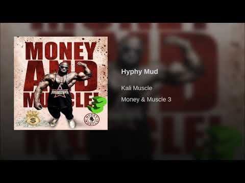 Kali Muscle - Hyphy Mud
