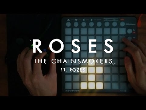 The Chainsmokers - Roses (Launchpad Cover)