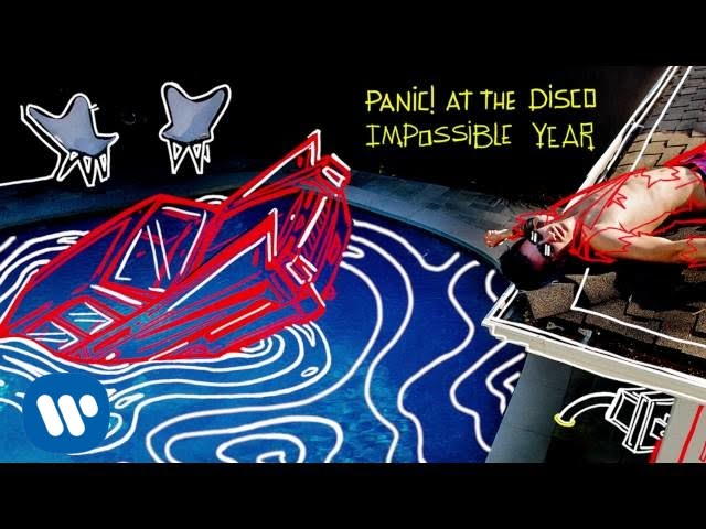 Panic At The Disco Impossible Year Audio Youtube