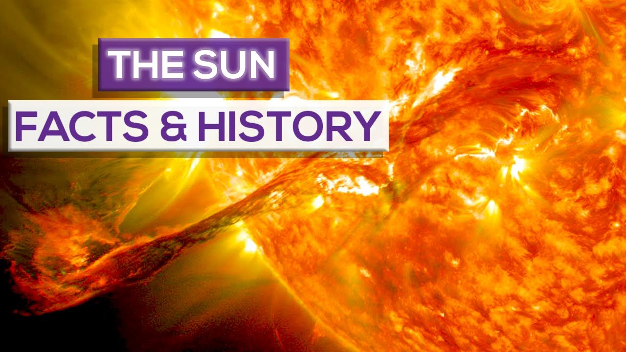 The Sun Facts And History!