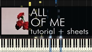 "How to Play ""All of Me"" by John Legend - Piano Cover and Tutorial"