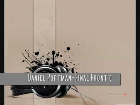 Daniel Portman-Final Frontier (Original Mix).mp4