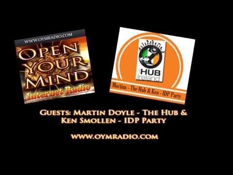 Open Your Mind (OYM) Radio - Martina (The Hub) & Ken (IDP Party)  - Nov 13th 2016