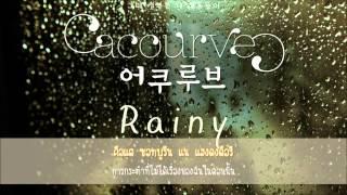 [THAISUB] Acourve (어쿠루브) - Rainy
