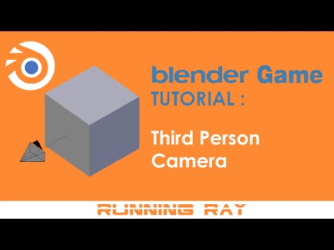 Blender Game Tutorial – Third Person Camera ( No Python )