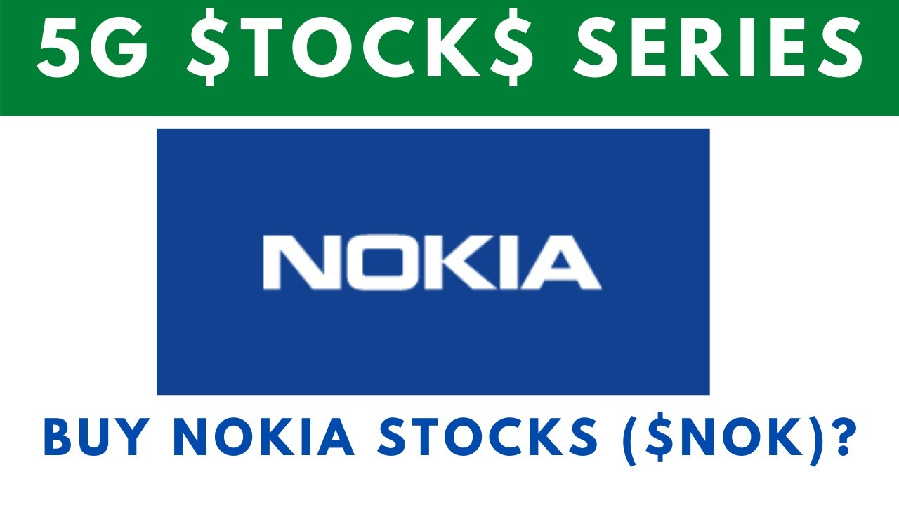 is Nokia ($NOK) Stocks a good Buy?