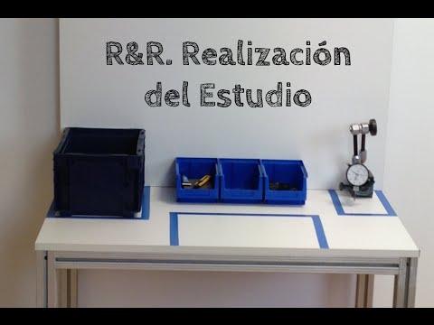Estudio R&R: Realizacion del Estudio