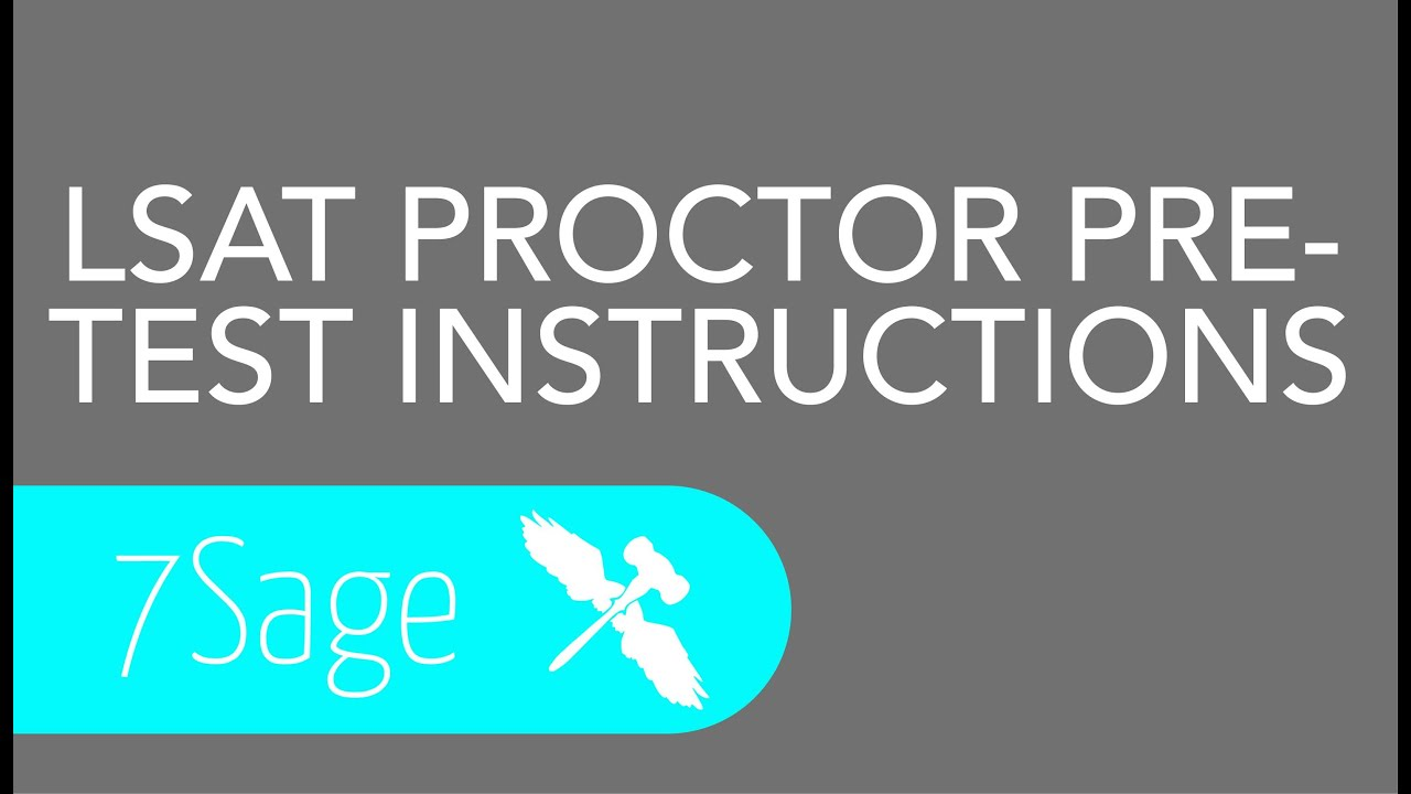 Lsat proctor pre test instructions 7sage youtube lsat proctor pre test instructions 7sage malvernweather Images