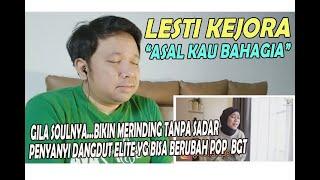 Download LESTI KEJORA - Asal Kau Bahagia ❗ REACTION! ❗ SOUL NYA MELUBER GILA2AN INI DD!
