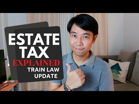 Estate Tax in the Philippines | TRAIN Law Update