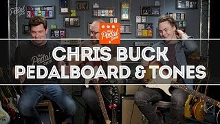 Chris Buck Pedalboard, Tones & Talk – That Pedal Show