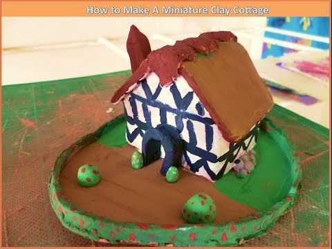 How to Make A Miniature Clay Cottage- Junior Scholars' Crafty Videos