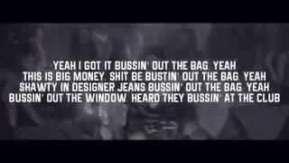 Tyga -  Bu$$in Out Da Bag [Lyrics Video]