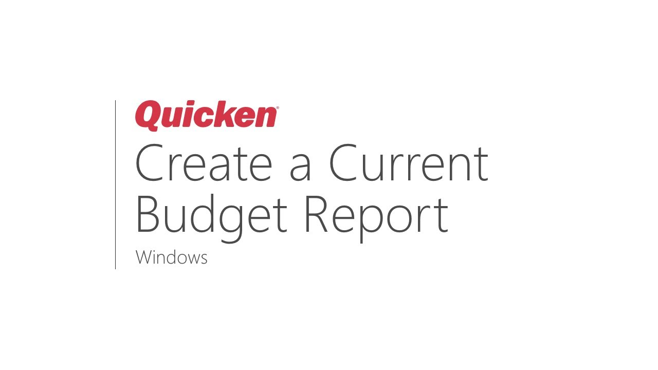 Quicken for Windows - Creating a Current Budget Spending Report