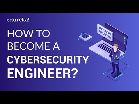 How To Become A Cybersecurity Engineer? | Cybersecurity Salary | Cybersecurity Training | Edureka