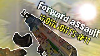 Forward assault highlights #11