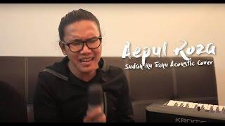 Aepul Roza - Sudah Ku Tahu (Acoustic Cover).