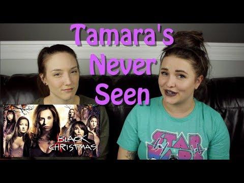 Black Christmas (2006) - Tamara's Never Seen