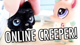 LPS - ONLINE CREEPER!!