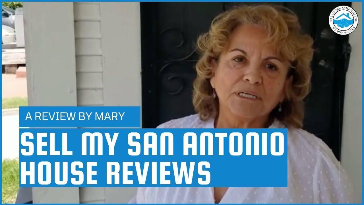 Mary's Testimonial | Sell My San Antonio House