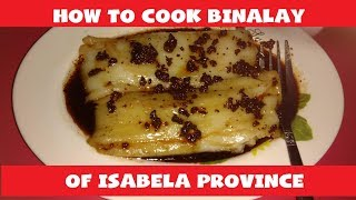 How to cook BINALAY of Isabela Province