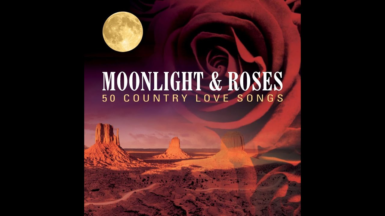Artists - Moonlight & Roses 50 Country Love